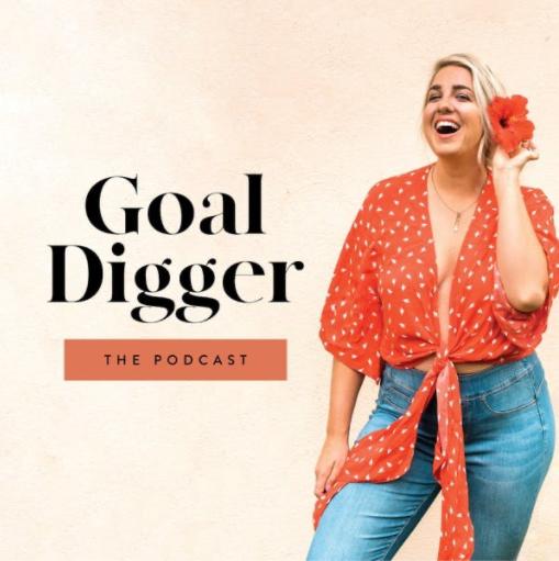Goal Digger - Social Media Podcasts