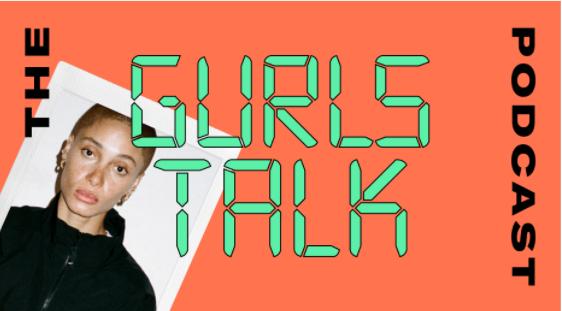 The Gurls Talk Podcast - Adwoa Aboah